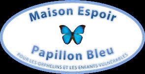 Maison Espoir Papillon Bleu